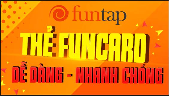 Nạp Thẻ Funcard Giá Rẻ Nhất Chiết Khấu 1 - 6%