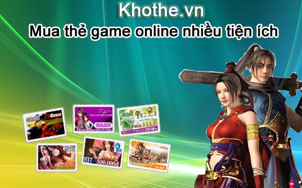 Mua Thẻ Game Online Với Nhiều Tiện Ích Đến Từ Khothe.vn