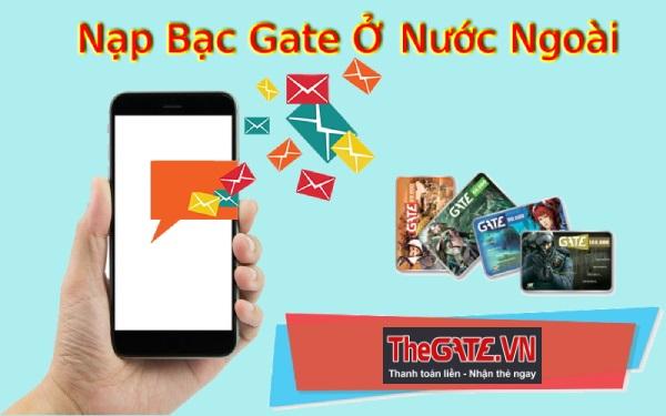 Mua Thẻ Gate - Nạp Bạc Gate ở Nước Ngoài