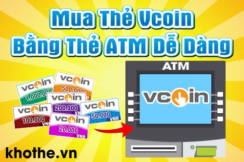 Mua Thẻ Vcoin Bằng Thẻ ATM Dễ Dàng