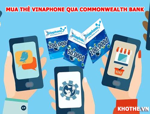 Dùng Commonwealth Bank Mua Thẻ Vinaphone Nhanh Ở Úc