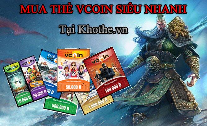 Nạp Coin Cho Game Siêu Nhanh Nếu Mua Thẻ Vcoin Tại Khothe.vn