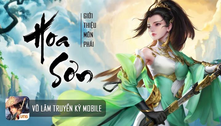 Tìm hiểu phái Hoa Sơntrong game Võ Lâm Truyền Kỳ mobile