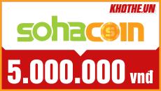 Soha Coin 5 triệu