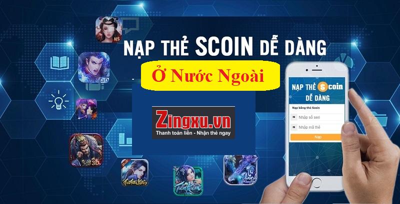 Mua thẻ Scoin online ở nước ngoài dễ dàng