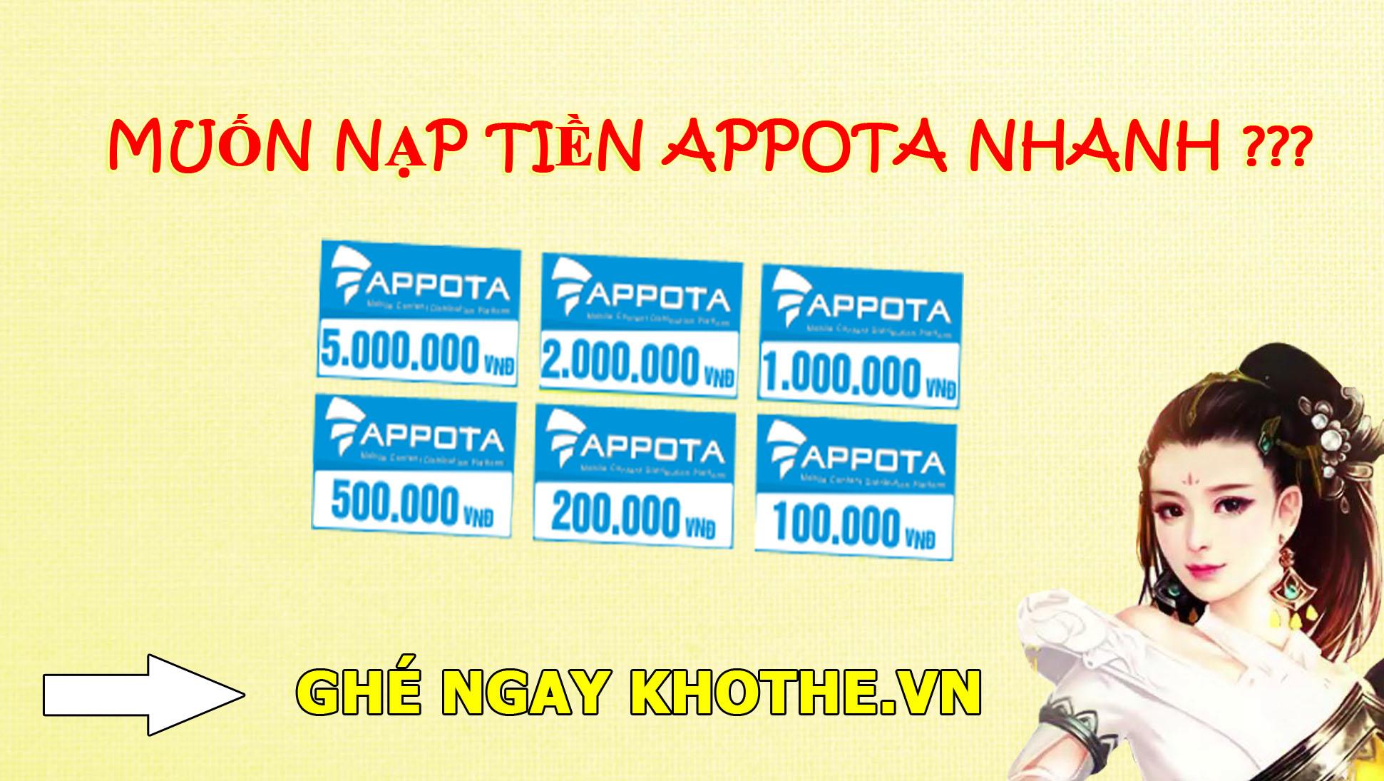 Nạp tiền appota nhanh chóng qua mua thẻ appota tại Khothe.vn